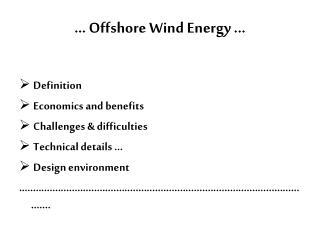 ...  Offshore Wind Energy  ...