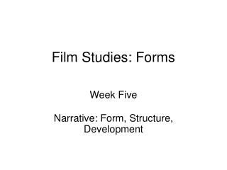 Film Studies: Forms
