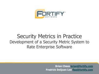 Security Metrics in Practice  Development of a Security Metric System to Rate Enterprise Software