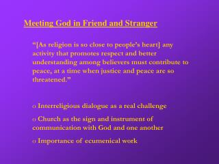 Meeting God in Friend and Stranger