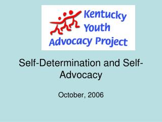 Self-Determination and Self-Advocacy
