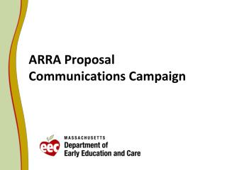 ARRA Proposal Communications Campaign