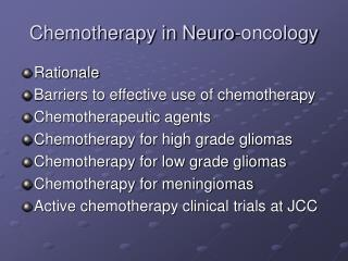 Chemotherapy in Neuro-oncology