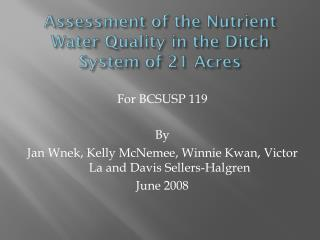 Assessment of the Nutrient Water Quality in the Ditch System of 21 Acres
