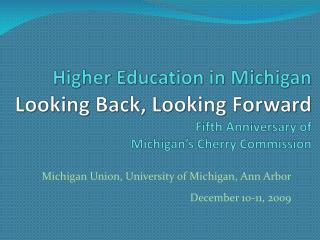 Michigan  Union, University of Michigan, Ann Arbor December 10-11, 2009