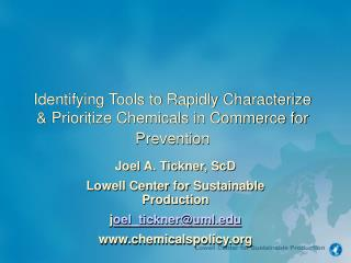 Identifying Tools to Rapidly Characterize & Prioritize Chemicals in Commerce for Prevention