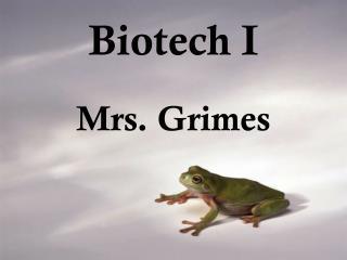 Biotech I