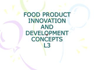 FOOD PRODUCT INNOVATION  AND  DEVELOPMENT CONCEPTS L3