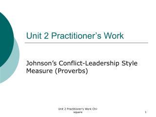 Unit 2 Practitioner's Work