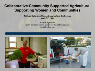 Collaborative Community Supported Agriculture: Supporting Women and Communities