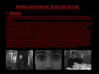 Media conventions: Short film format