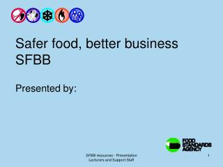 Safer food, better business SFBB