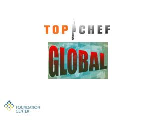 Top Chef Global Unit is: