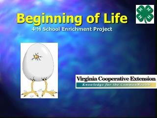 Beginning of Life 4-H School Enrichment Project
