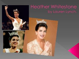 Heather Whitestone by Lauren Lynch.