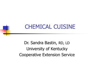 CHEMICAL CUISINE
