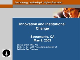 Innovation and Institutional Change Sacramento, CA  May 2, 2003