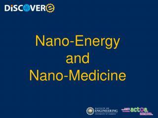 Nano-Energy  and  Nano-Medicine