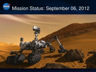 Mission Status: September 06, 2012