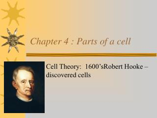 Chapter 4 : Parts of a cell