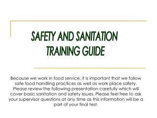 SAFETY AND SANITATION  TRAINING GUIDE