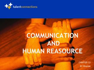 COMMUNICATION  AND  HUMAN REASOURCE