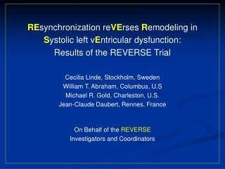 RE synchronization re VE rses  R emodeling in S ystolic left v E ntricular dysfunction:
