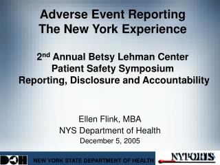 Ellen Flink, MBA NYS Department of Health December 5, 2005