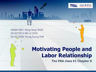 Motivating People and Labor Relationship