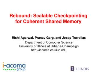 Rebound: Scalable Checkpointing for Coherent Shared Memory