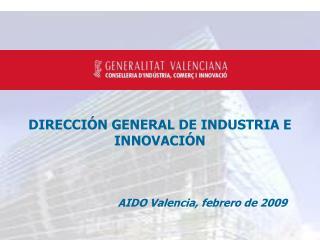 DIRECCIÓN GENERAL DE INDUSTRIA E INNOVACIÓN