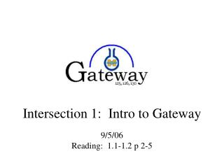 Intersection 1:  Intro to Gateway