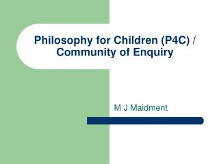 Philosophy for Children (P4C) / Community of Enquiry