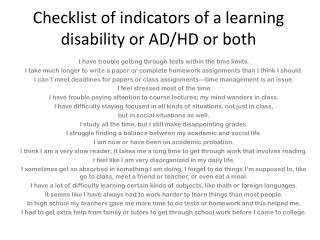 Checklist of indicators of a learning disability or AD/HD or both