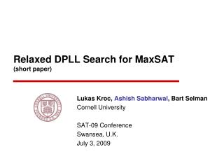 Relaxed DPLL Search for MaxSAT (short paper)