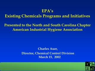 Charles Auer,  Director, Chemical Control Division  March 15,  2002