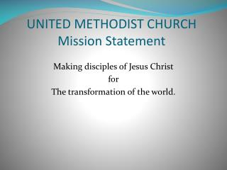 UNITED METHODIST CHURCH Mission Statement