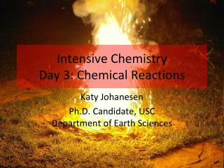 Intensive Chemistry Day 3: Chemical Reactions