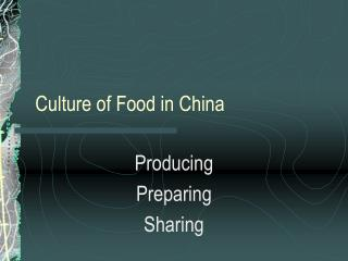 Culture of Food in China