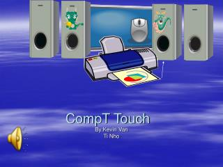 CompT Touch