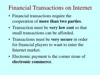 Financial Transactions on Internet