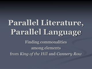 Parallel Literature,  Parallel Language