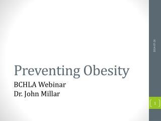 Preventing Obesity