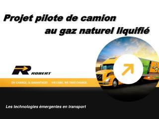 Projet pilote de camion               au gaz naturel  liquifié