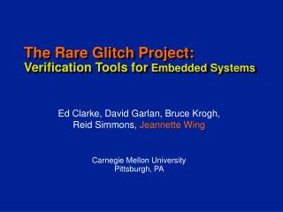 The Rare Glitch Project: Verification Tools for  Embedded Systems