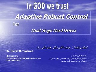 Adaptive Robust Control For Dual Stage Hard Drives