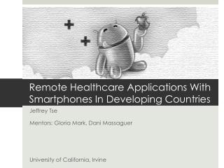 Remote Healthcare Applications With Smartphones In Developing Countries