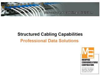 Structured Cabling Division – Memphis Communications Corp