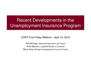 Recent Developments in the Unemployment Insurance Program