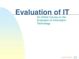 Evaluation of IT